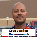 Greg London Recommends